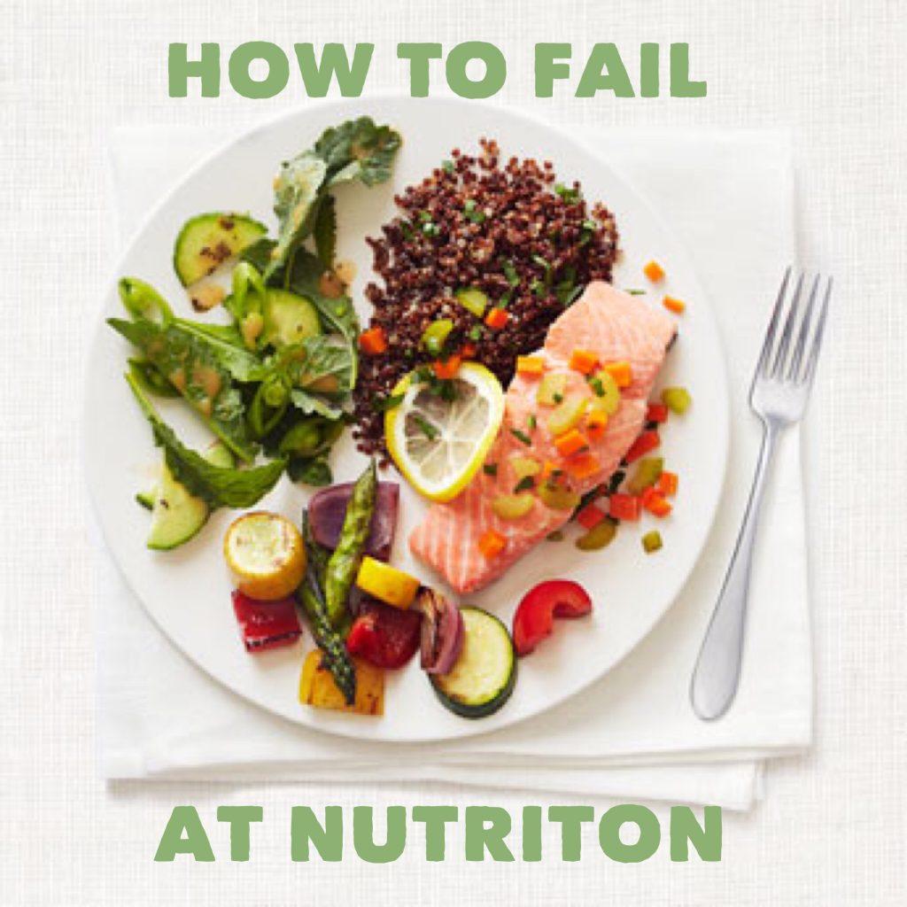 fail at nutrition