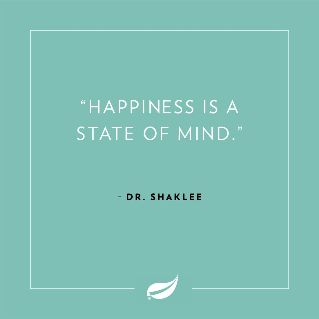 happiness is a state of mind dr. forrest c. shaklee